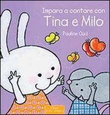 Impara a contare con Tina e Milo - Pauline Oud - copertina