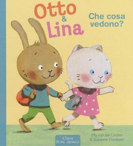 Che cosa vedono? Otto & Lina