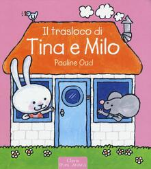 Il trasloco di Tina e Milo - Pauline Oud - copertina