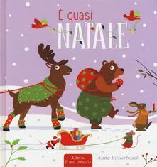 È quasi Natale. Ediz. a colori - Anita Bijsterbosch - copertina