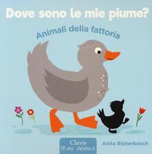 Animali della fattoria. Dove sono le mie piume? Ediz. illustrata.pdf
