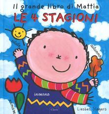 Antondemarirreguera.es Le 4 stagioni. Il grande libro di Mattia. Ediz. illustrata Image