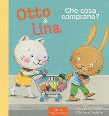 Camfeed.it Che cosa comprano? Otto & Lina. Ediz. a colori Image