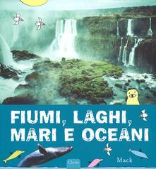 Fiumi, laghi, mari e oceani - Mack - copertina