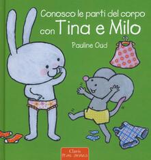 Daddyswing.es Conosco le parti del corpo con Tina e Milo. Ediz. a colori Image