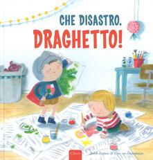 Criticalwinenotav.it Che disastro, Draghetto! Ediz. a colori Image