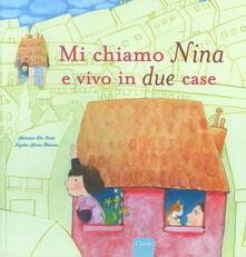 Laboratorioprovematerialilct.it Mi chiamo Nina e vivo in due case. Ediz. a colori Image