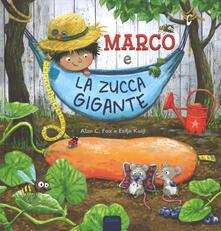 Squillogame.it Marco e la zucca gigante. Ediz. a colori Image