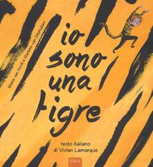 Io sono una tigre. Ediz. a colori - Mieke Van Hooft - copertina
