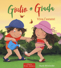 Viva l'estate! Giulio e Giada. Ediz. a colori - Wielockx Ruth - wuz.it