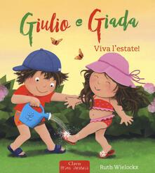 Viva l'estate! Giulio e Giada. Ediz. a colori - Ruth Wielockx - copertina