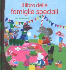 Winniearcher.com Il libro delle famiglie speciali. Ediz. a colori Image