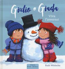 Librisulladiversita.it Viva l'inverno! Giulio e Giada. Ediz. a colori Image