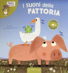 Fondazionesergioperlamusica.it I suoni della fattoria. Ediz. a colori Image