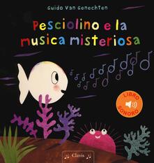 Pesciolino e la musica misteriosa. Ediz. a colori - Guido Van Genechten - copertina