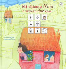 Mi chiamo Nina e vivo in due case. InBook. Ediz. a colori.pdf