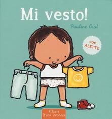 Mi vesto! Ediz. a colori - Pauline Oud - copertina