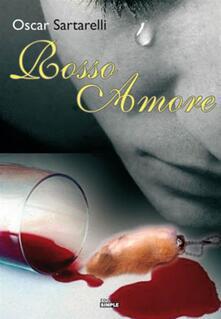 Rosso amore - Oscar Sartarelli - copertina