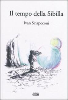 Il tempo della Sibilla - Ivan Sciapeconi - copertina
