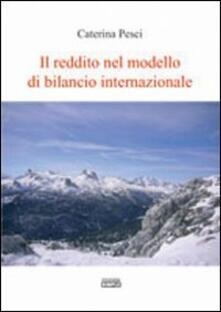 Il reddito nel modello di bilancio internazionale - Caterina Pesci - copertina