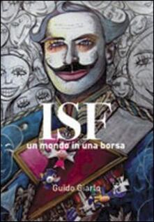 ISF il mondo in una borsa - Guido Giarlo - copertina