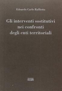 Gli interventi sostitutivi nei confronti degli enti territoriali
