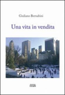 Una vita in vendita - Giuliano Bernabini - copertina