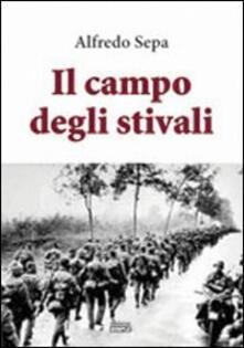 Il campo degli stivali - Alfredo Sepa - copertina