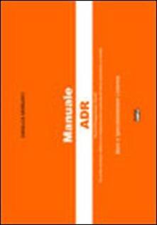 Manuale ADR. Base e specializzazione cisterna.pdf