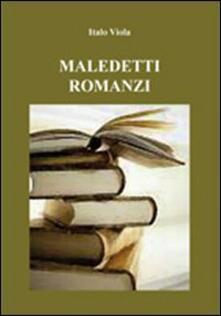 Maledetti romanzi - Italo Viola - copertina