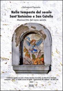 Nella tempesta del secolo Sant'Antonino e San Catello. Manoscritto del nono secolo - Salvatore Esposito - copertina