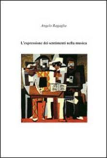 L' espressione dei sentimenti nella musica - Angelo Ragaglia - copertina