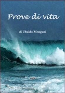 Prove di vita - Ubaldo Mengani - copertina