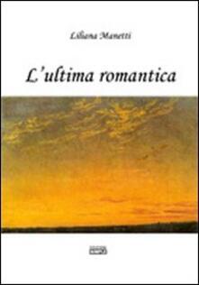 L' ultima romantica - Liliana Manetti - copertina