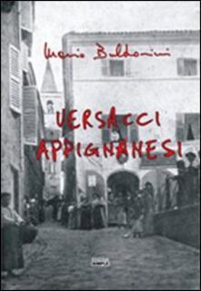 Versacci appignanesi. Testo appignanese e italiano - Mario Buldorini - copertina