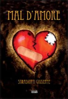Mal d'amore - Giuseppe Stradiotti - copertina