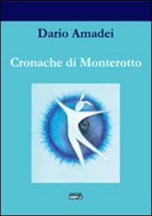 Cronache di Monterotto - Dario Amadei - copertina