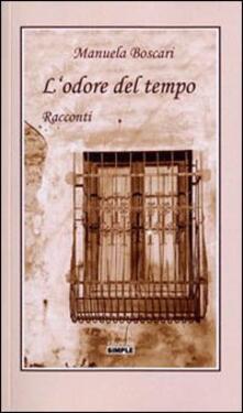 L' odore del tempo - Manuela Boscari - copertina