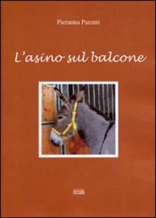 L' asino sul balcone - Pieranna Parenti - copertina