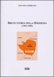 Breve storia della Rhodesia (1965-1980) - Stefano Andreani - copertina