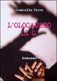 L' L' olocausto di G. - Vacca Graziella - wuz.it