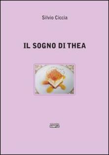 Il sogno di Thea - Silvio Ciccia - copertina