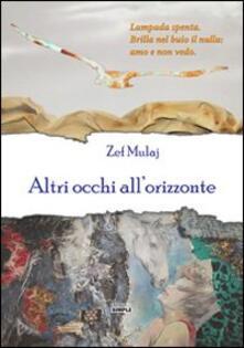 Altri occhi all'orizzonte - Zef Mulaj - copertina
