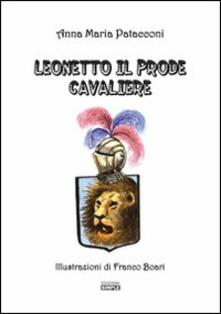 Leonetto il prode cavaliere - Anna M. Patacconi - copertina