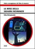 Libro Le rose della signora Wesmaker Vito Briamonte