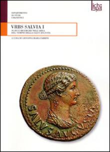 Urbs salvia I. Scavi e ricerche nell'area del tempio della Salus Augusta - copertina