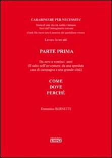 Carabiniere per necessità. Lavoro in tre atti - Domenico Bernetti - copertina