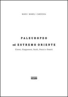 Paleuropeo ed Estremo Oriente - Mario Mameli Carzedda - copertina