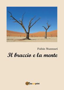 Il braccio e la mente - Fabio Nunnari - copertina