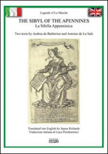 The Sybil of the Apennines-La Sibilla appenninica - Andrea da Barberino,Antoine de La Sale - copertina